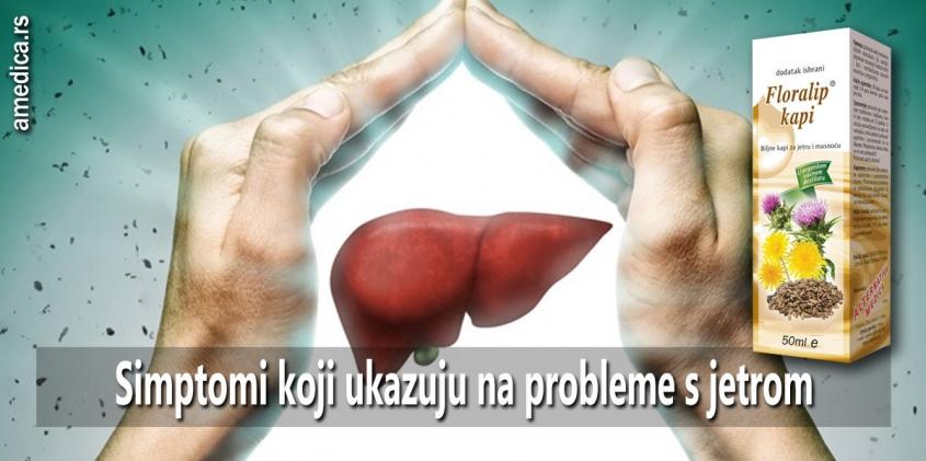 Simptomi koji ukazuju na probleme s jetrom